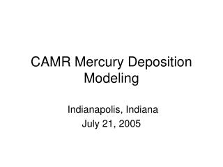 CAMR Mercury Deposition Modeling