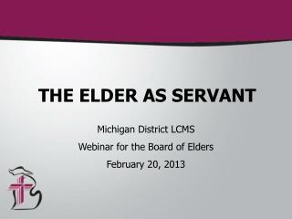 THE ELDER AS SERVANT