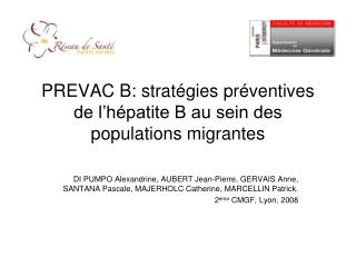 PREVAC B: stratégies préventives de l'hépatite B au sein des populations migrantes