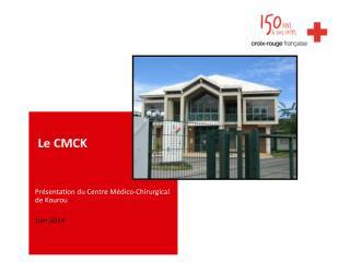 Le CMCK
