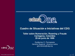 Cuadro de Situación e Iniciativas del CDG Taller sobre Numeración, Roaming y Fraude