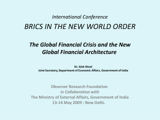 International Conference  BRICS IN THE NEW WORLD ORDER
