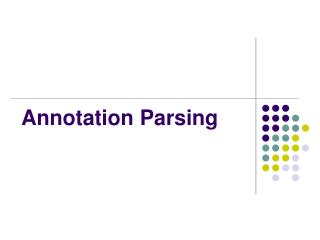 Annotation Parsing