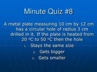Minute Quiz #8