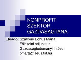 NONPROFIT SZEKTOR GAZDASÁGTANA