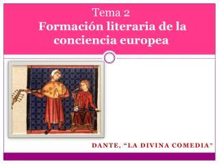Tema 2 Formaci�n literaria de la conciencia europea