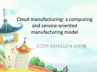 Cloud manufacturing: a computing and  service-oriented manufacturing model