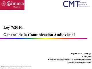 Angel García Castillejo Consejero Comisión del Mercado de las Telecomunicaciones