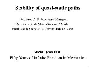 Stability of quasi-static paths