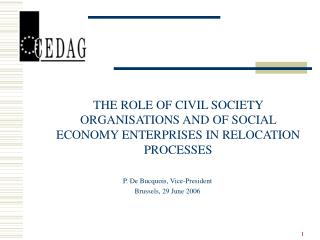 THE ROLE OF CIVIL SOCIETY ORGANISATIONS AND OF SOCIAL ECONOMY ENTERPRISES IN RELOCATION PROCESSES
