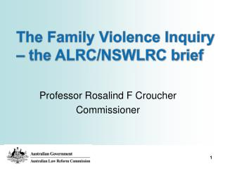 Professor Rosalind F Croucher Commissioner