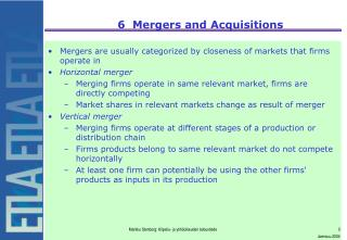 6  Mergers and Acquisitions
