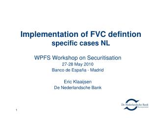 Implementation of FVC defintion specific cases NL
