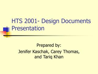 HTS 2001- Design Documents Presentation