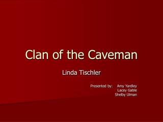 Clan of the Caveman