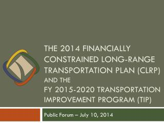 Public Forum � July 10, 2014