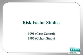 Risk Factor Studies