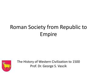 Roman Society from Republic to Empire