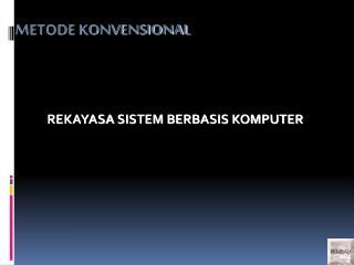REKAYASA  SISTEM BERBASIS KOMPUTER