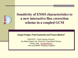 Sensitivity of ENSO characteristics to a new interactive flux correction scheme in a coupled GCM