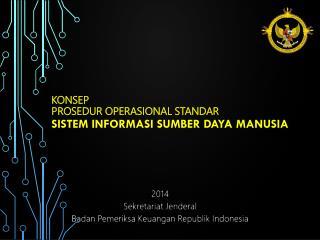 KONSep Prosedur Operasional Standar Sistem Informasi Sumber Daya Manusia