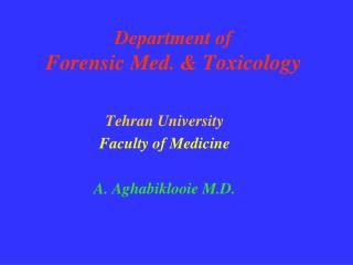 Department of  Forensic Med. & Toxicology