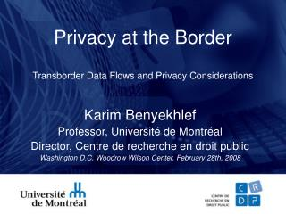 Transborder Data Flows and Privacy Considerations