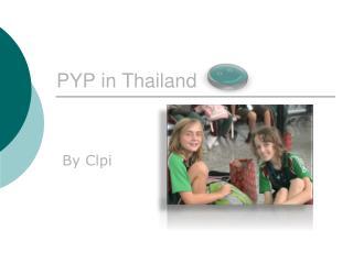 PYP in Thailand