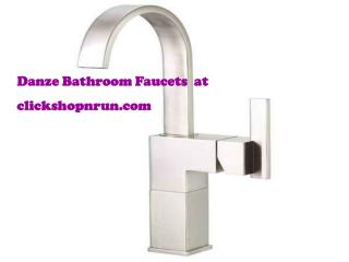 Danze Bathroom Faucets  at clickshopnrun.com