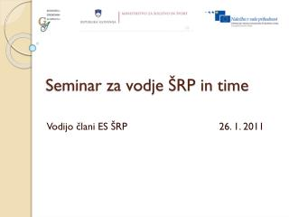 Seminar za vodje ŠRP in time