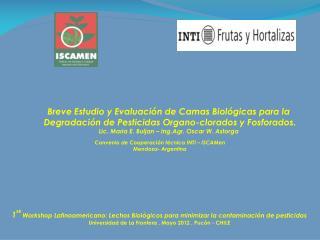 Breve Estudio y Evaluación de Camas Biológicas para la