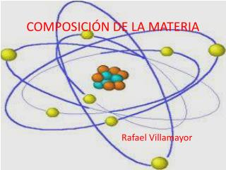 COMPOSICI�N DE LA MATERIA