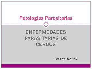 Patologías Parasitarias
