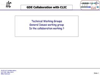 GDE Collaboration with CLIC