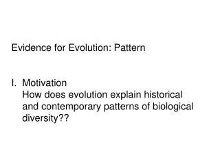 Evidence for Evolution: Pattern Motivation