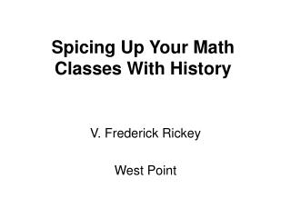 Spicing Up Your Math Classes With History