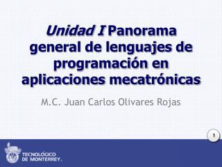 Unidad I  Panorama general de lenguajes de programación en aplicaciones  mecatrónicas