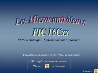 Les Microcontr�leurs PIC 16Cxx