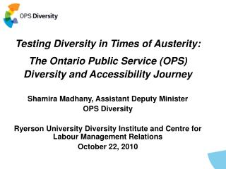 Testing Diversity in Times of Austerity: The Ontario Public Service (OPS)