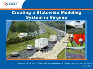 Creating a Statewide Modeling System in Virginia