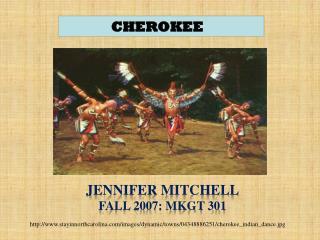 Jennifer Mitchell Fall 2007: MKGT 301