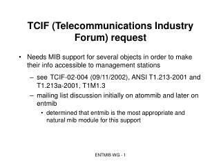 TCIF (Telecommunications Industry Forum) request