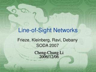 Line-of-Sight Networks