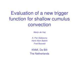 Evaluation of a new trigger function for shallow cumulus convection