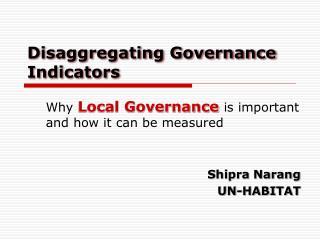 Disaggregating Governance Indicators