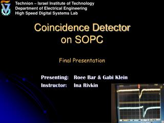 Coincidence Detector on SOPC Final Presentation
