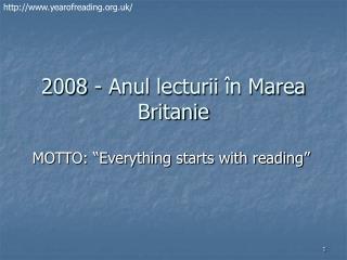 2008 - Anul lecturii  în Marea Britanie