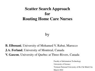 Scatter Search Approach for Routing Home Care Nurses
