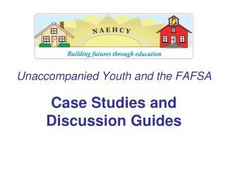 Unaccompanied Youth and the FAFSA