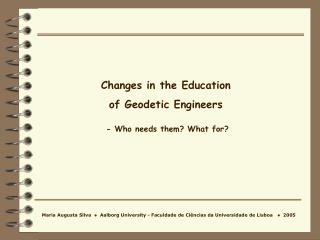 Changes in the Education  of Geodetic Engineers